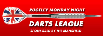 Rugeley Monday Night Darts League